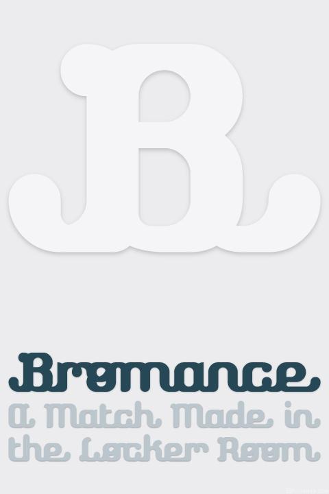 Bromance - FontStruct Font